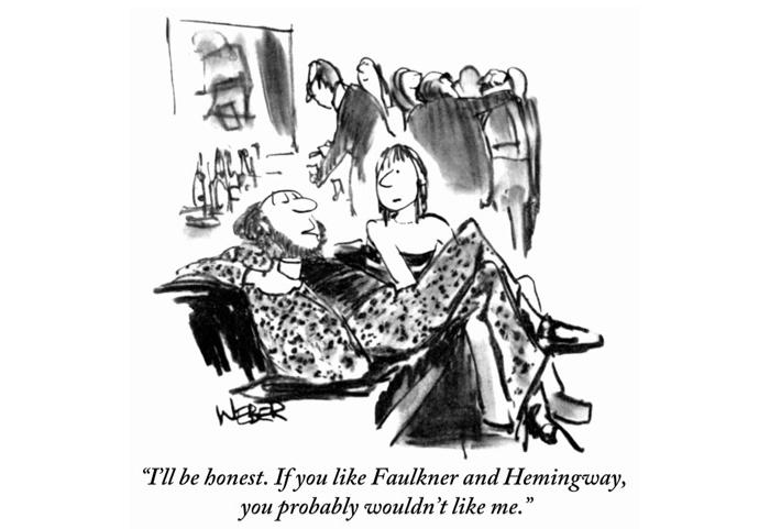 Картинка: Буду честен. Если тебе нравятся Фолкнер и Хемингуэй, я тебе, наверное, не понравлюсь.